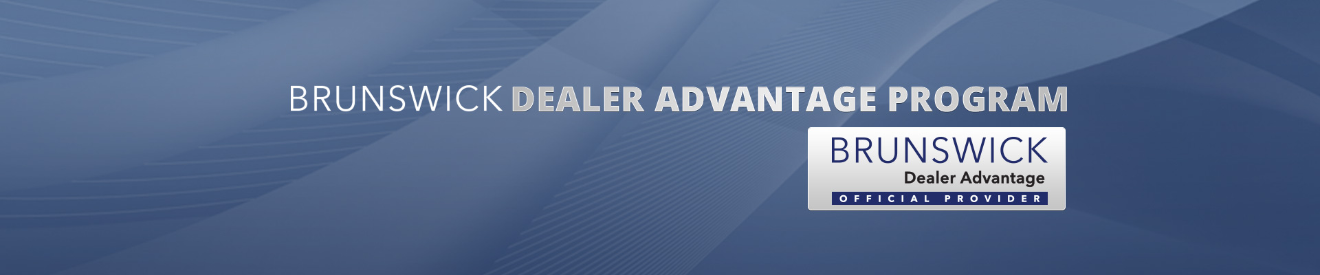 Brunswick Dealer Advantage Partner